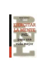 Papel EJERCITAR LA MENTE (PNL PARA UNA VIDA MEJOR)