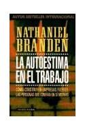 Papel AUTOESTIMA EN EL TRABAJO (PAIDOS PLURAL 47109)