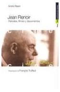 Papel JEAN RENOIR PERIODOS FILMES Y DOCUMENTOS (PAIDOS COMUNICACION CINE 34098)