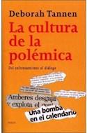 Papel CULTURA DE LA POLEMICA DEL ENFRENTAMIENTO AL DIALOGO (PAIDOS CONTEXTOS 52043)