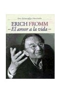 Papel ERICH FROMM EL AMOR A LA VIDA (SINGULARES 51006)
