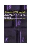 Papel AVATARES DE LA PALABRA DEL PAPIRO AL CIBERESPACIO (COMUNICACION 34123)
