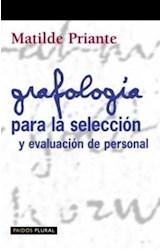 Papel GRAFOLOGIA PARA LA SELECCION Y EVALUACION DE PERSONAL