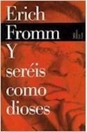 Papel Y SEREIS COMO DIOSES (BIBLIOTECA ERICH FROMM 59505)
