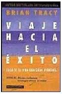 Papel VIAJE HACIA EL EXITO HAGA DE SU VIDA UNA GRAN AVENTURA (PAIDOS PLURAL 47118)