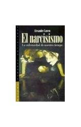 Papel NARCISISMO, EL (LA ENFERMEDAD DE NUESTRO TIEMPO)