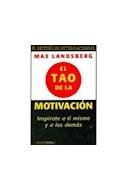 Papel TAO DE LA MOTIVACION INSPIRATE A TI MISMO Y A LOS DEMAS (PAIDOS PLURAL 47119)