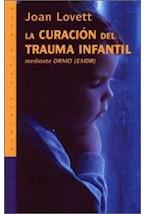 Papel CURACION DEL TRAUMA INFANTIL MEDIANTE DRMO (EMDR)