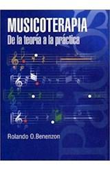 Papel MUSICOTERAPIA (DE LA TEORIA A LA PRACTICA)