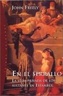 Papel EN EL SERRALLO LA VIDA PRIVADA DE LOS SULTANES EN ESTAMBUL (ORIGENES 71018)