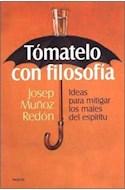 Papel TOMATELO CON FILOSOFIA IDEAS PARA MITIGAR LOS MALES DEL ESPIRITU (CONTEXTOS 52055)