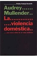 Papel VIOLENCIA DOMESTICA UNA NUEVA VISION DE UN VIEJO PROBLEMA (TRABAJO SOCIAL 69009)
