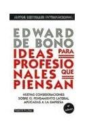 Papel IDEAS PARA PROFESIONALES QUE PIENSAN (PAIDOS PLURAL 47113)