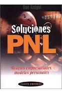 Papel SOLUCIONES PNL MODELOS EMPRESARIALES MODELOS PERSONALES (PAIDOS EMPRESA 49083)