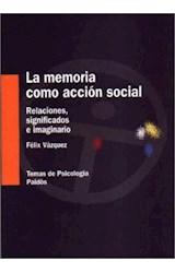 Papel LA MEMORIA COMO ACCION SOCIAL