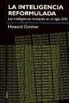 Papel Inteligencia Reformulada, La. Las Int.Multiples En El S.Xxi