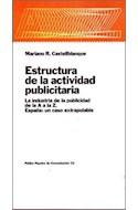 Papel ESTRUCTURA DE LA ACTIVIDAD PUBLICITARIA LA INDUSTRIA DE LA PUBLICIDAD (PAPELES DE PEDAGOGIA 55033)