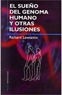 Papel SUEÑO DEL GENOMA HUMANO Y OTRAS ILUSIONES (PAIDOS TRANSICIONES 70031)