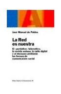 Papel RED ES NUESTRA (PAPELES DE COMUNICACION 55035)