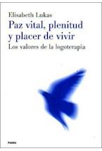 Papel PAZ VITAL, PLENITUD Y PLACER DE VIVIR