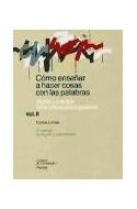 Papel COMO ENSEÑAR A HACER COSAS CON LAS PALABRAS II (PAPELES DE PEDAGOGIA 50039)
