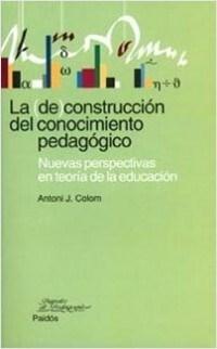 Papel (De)Construccion Del Conocimiento Pedagogico, La