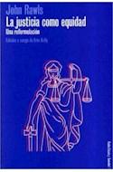 Papel JUSTICIA COMO EQUIDAD UNA REFORMULACION (ESTADO Y SOCIEDAD 45097)