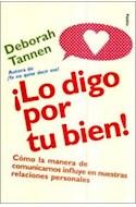 Papel LO DIGO POR TU BIEN (DIVULGACION 39191)