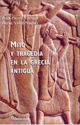 Papel MITO Y TRAGEDIA 2 EN LA GRECIA ANTIGUA VOL.2