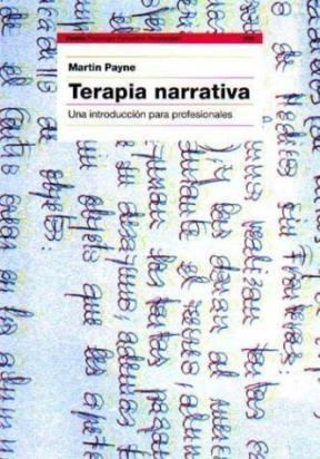 Papel Terapia Narrativa. Una Introduccion Para Profesionales