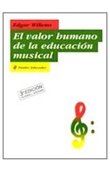 Papel EL VALOR HUMANO DE LA EDUCACION MUSICAL