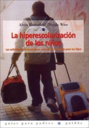 Papel Hiperescolarizacion De Los Niños, La