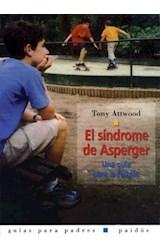 Papel SINDROME DE ASPERGER (UNA GUIA PARA LA FAMILIA)
