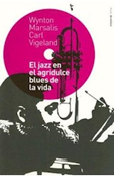 Papel EL JAZZ EN EL AGRIDULCE BLUEL DE LA VIDA