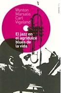 Papel JAZZ EN EL AGRIDULCE BLUES DE LA VIDA (DE MUSICA 59705)
