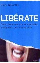 Papel LIBERATE COMO TERMINAR CON EL MALTRATO Y EMPEZAR UNA NUEVA V