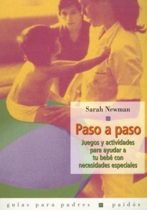 Papel Paso A Paso. Juegos Y Actividades Para Ayudar A Tu Bebe Con
