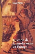 Papel HISTORIA DE LA INTOLERANCIA EN EUROPA (ORIGENES 71031)