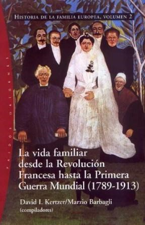 Papel Vida Familiar Desde La Revolucion Francesa Hasta La Primera