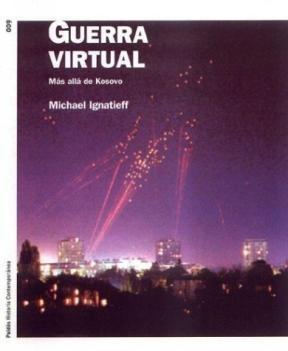 Papel Guerra Virtual. Mas Alla De Kosovo