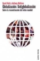 Papel Globalizacion / Antiglobalizacion. Sobre La Reconstruccion D