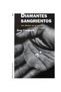 Papel DIAMANTES SANGRIENTOS LAS PIEDRAS DE LA GUERRA (HISTORIA CONTEMPORANEO 60111)