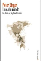 Papel UN SOLO MUNDO (LA ETICA DE LA GLOBALIZACION)