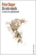 Papel UN SOLO MUNDO LA ETICA DE LA GLOBALIZACION (ESTADO Y SOCIEDAD 45113)