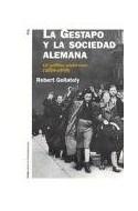 Papel GESTAPO Y LA SOCIEDAD ALEMANA LA POLITICA RACIAL NAZI 1933-1945 (HISTORIA CONTEMPORANEA 60114)