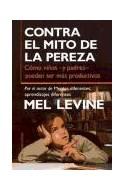Papel CONTRA EL MITO DE LA PEREZA (PAIDOS TRANSICIONES 70052)