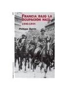 Papel FRANCIA BAJO LA OCUPACION NAZI 1940-1944 (HISTORIADOR CONTEMPORANEO 60117)