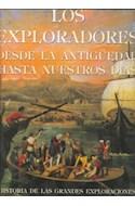 Papel EXPLORADORES DESDE LA ANTIGUEDAD HASTA NUESTROS DIAS (HISTORIA DE LAS GRANDES EXPLORACIONES 51013)