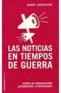 Papel NOTICIAS EN TIEMPOS DE GUERRA (CONTROVERSIAS 60407)