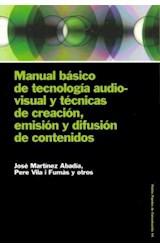 Papel MANUAL BASICO DE TECNOLOGIA AUDIOVISUAL Y TECNICAS DE CREACI